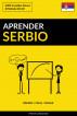 Aprender Serbio - Rápido / Fácil / Eficaz: 2000 Vocablos Claves by Pinhok Languages