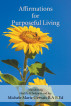 Affirmations for Purposeful Living: Manifesting Health, Wholeness and Joy by Michele Gervais