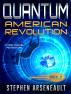 QUANTUM American Revolution by Stephen Arseneault