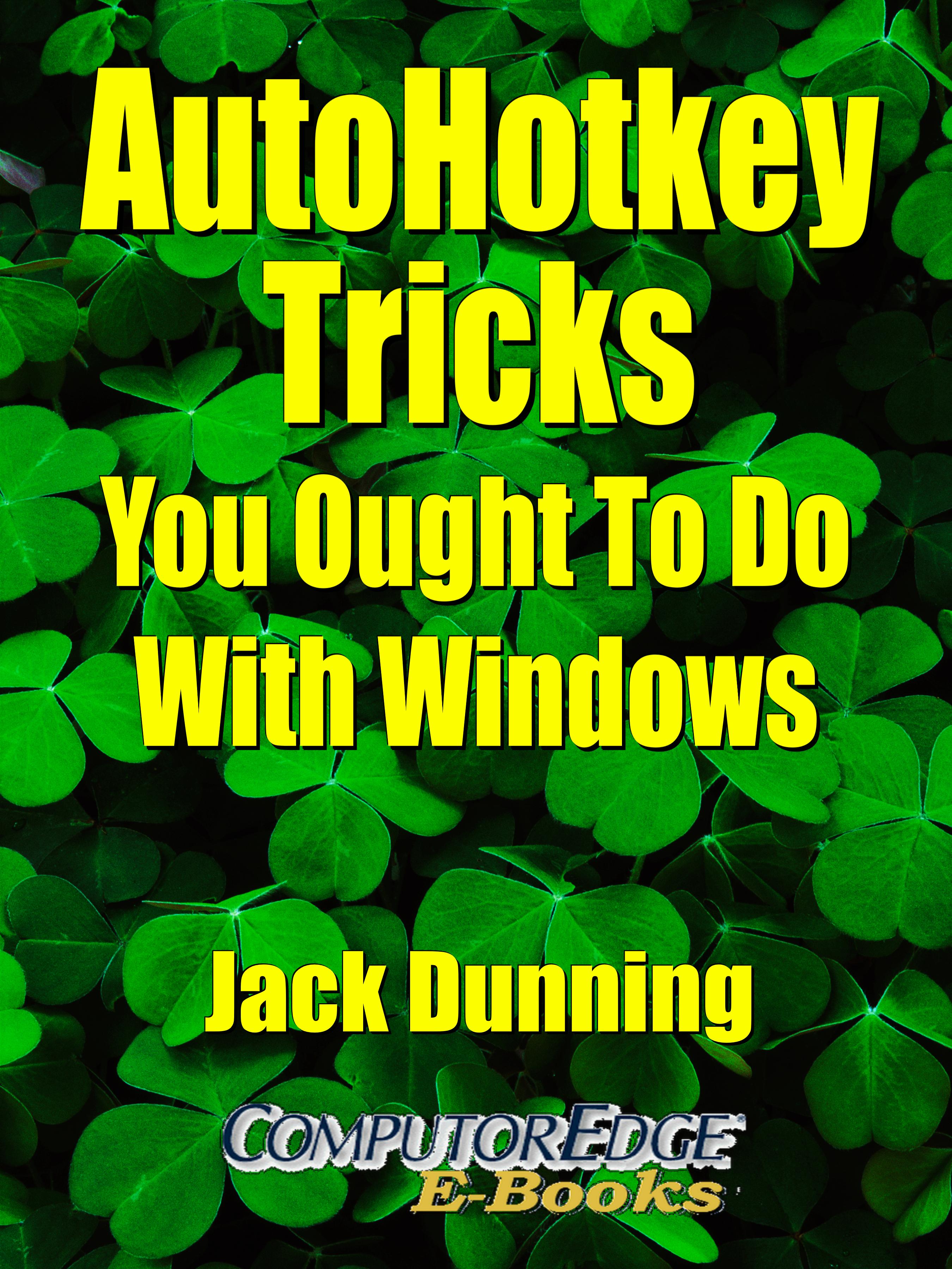 Smashwords – AutoHotkey Tricks You Ought To Do With Windows