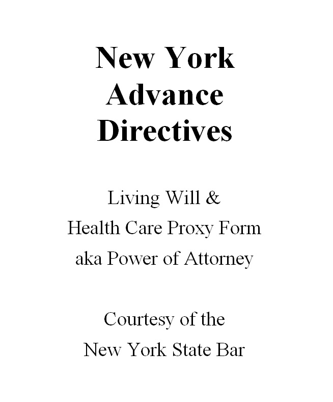 New York Advance Directives: Living Will U0026 Health Care Proxy Form Aka Power  Of Attorney