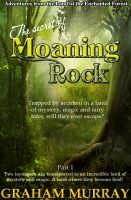 Cover for 'The Secret of Moaning Rock - Part 1'