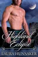 Laura Hunsaker - Highland Eclipse
