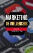 Marketing de Influencers by Juanjo Ramos