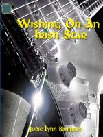 Jodie Lynn Sampson - Wishing On An Irish Star