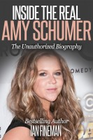 Ian Fineman - Inside The Real Amy Schumer
