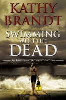 Kathy Brandt - Swimming with the Dead