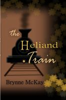 Cover for 'The Heliand Train'