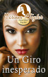 Un Giro inesperado by Corinna Taylor