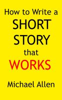 Cover for 'How to Write a Short Story that Works'