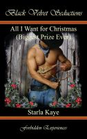 Starla Kaye - All I Want for Christmas   (Biggest Prize Ever)