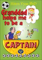 Hiten Vyas - Granddad Helps Me To Be A Captain (Afternoons With Granddad Series)
