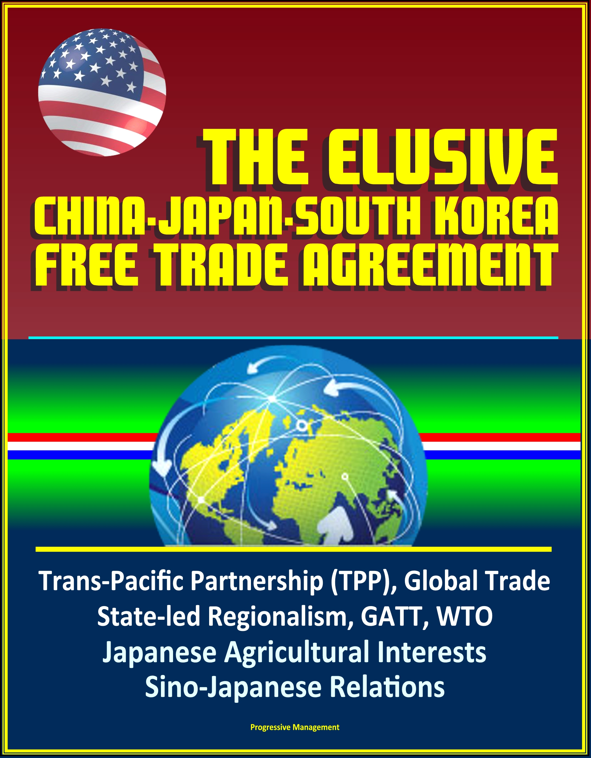 Smashwords The Elusive China Japan South Korea Free Trade