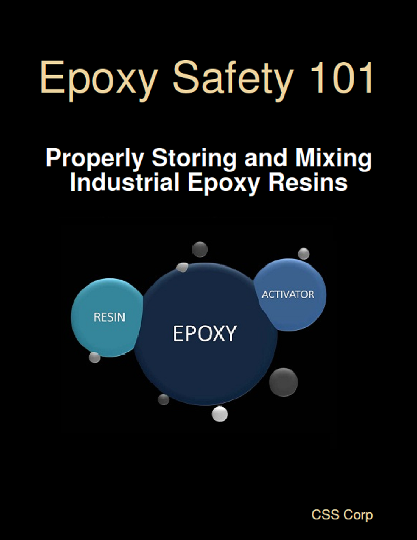 Smashwords – Epoxy Safety 101: Properly Storing and Mixing
