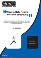 Dr Jim Porter - How to Help Teams Perform Effectively