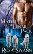 Mated by the Lunar Pack (Lunar Pack #2) by Rosa Swann