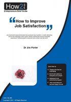 Dr Jim Porter - How to Improve Job Satisfaction