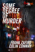 Some Degree of Murder by Frank Zafiro & Colin Conway