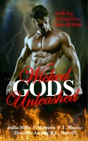 P.T. Macias - Wicked Gods Unleashed: Sinfully Sexy... Deliciously Divine... Wonderfully Wicked...
