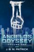 Angelos Odyssey: Volume One by J. B. M. Patrick