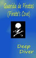 Deep Diver - Guarida de Piratas (Pirate's Cove)