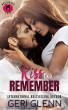 A Kiss to Remember by Geri Glenn
