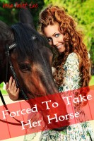 Vera Saint-Luc - Forced to Take Her Horse (Bestiality Animal Sex Erotica)
