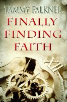 Tammy Falkner - Finally Finding Faith