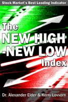 Dr Alexander Elder - The New High – New Low Index: Stock Market's Best Leading Indicator