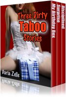 Daria Zelle - Three Dirty Taboo Stories (Taboo Erotica Collection)