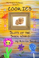 Ken La Salle - Cookies: Sluts of the Snack World