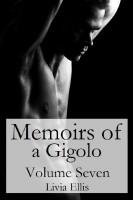 Livia Ellis - Memoirs of a Gigolo Volume Seven