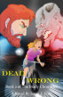 Dead Wrong: Book 2 of The Brady Chronicles by Jason E. Fort