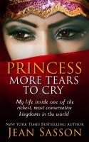 Jean Sasson - Princess, More Tears to Cry