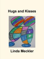 Linda Meckler - Hugs and Kisses