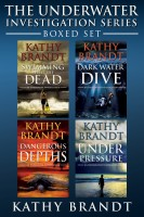 Kathy Brandt - The Underwater Investigation Series--Boxed Set (4 Books)