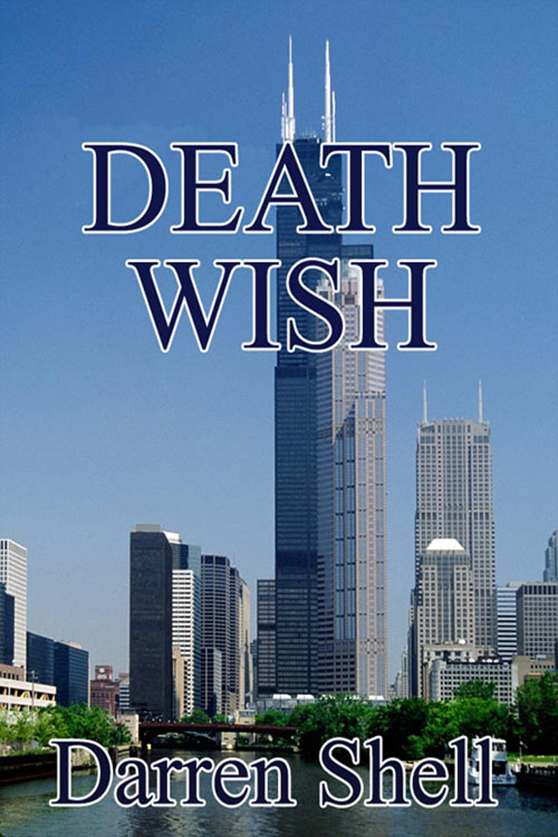 Death Wish, an Ebook by Darren Shell