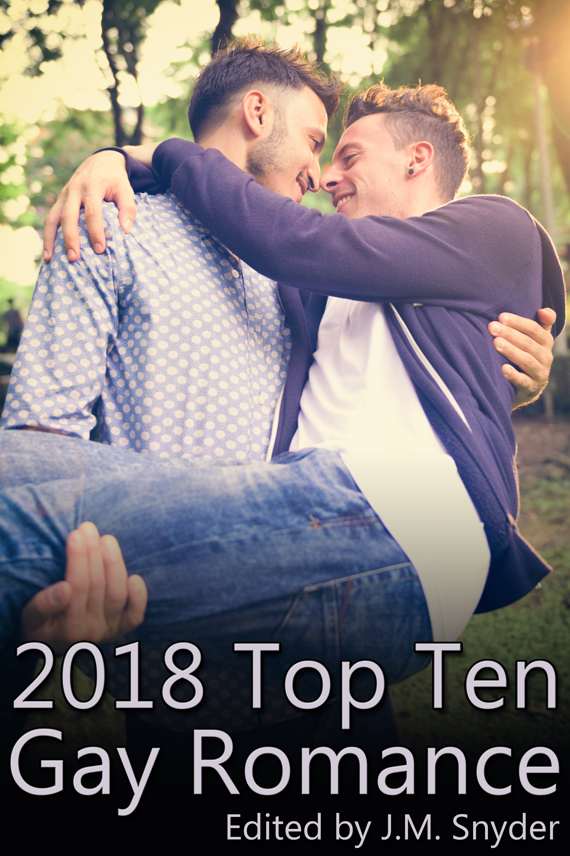 2018 Top Ten Gay Romance, an Ebook by J M  Snyder