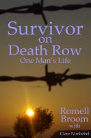 Romell Broom - Survivor on Death Row