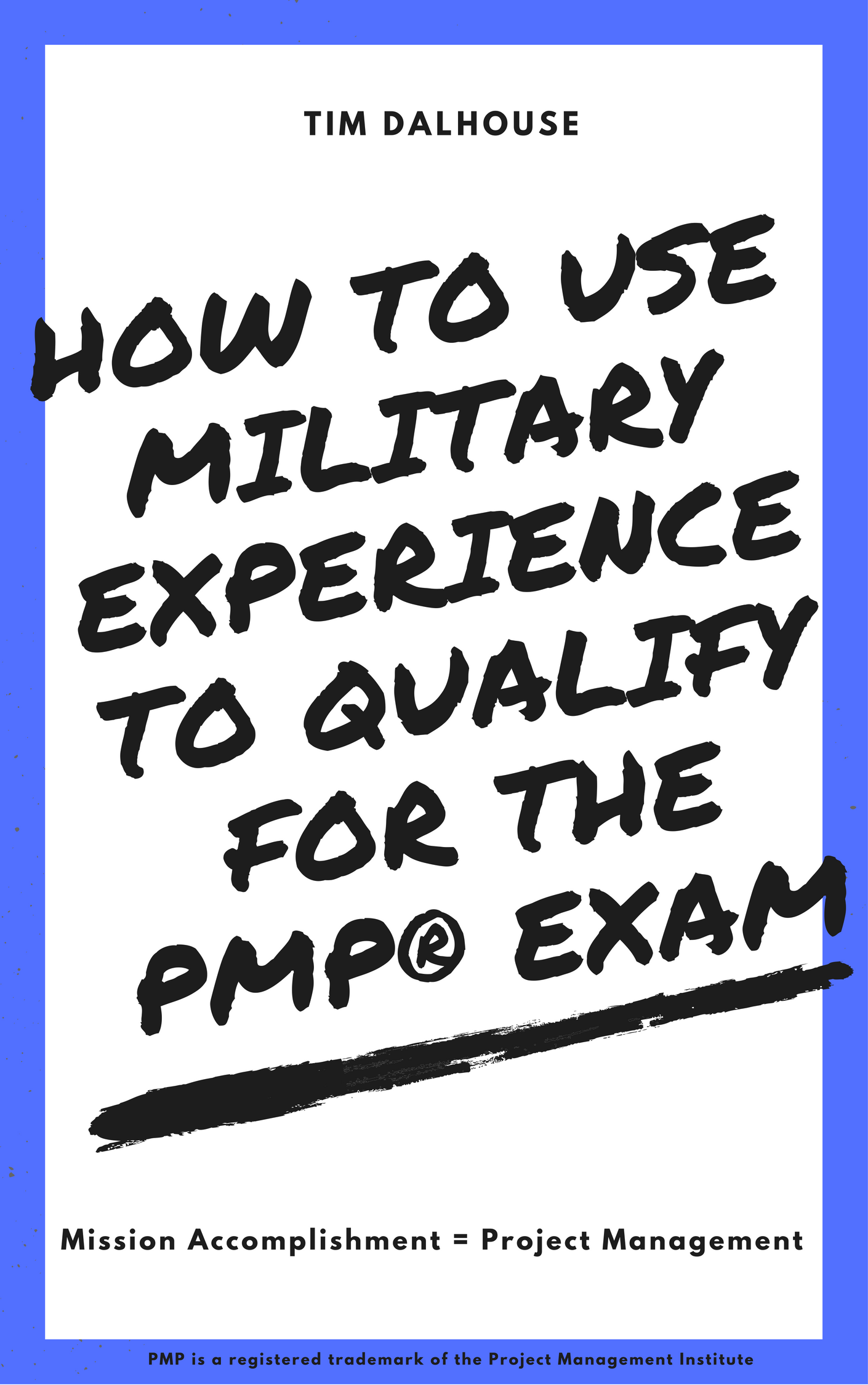 Smashwords how to use military experience to qualify for the pmp how to use military experience to qualify for the pmp exam 1betcityfo Choice Image