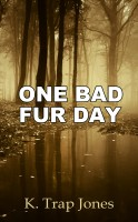 K. Trap Jones - One Bad Fur Day
