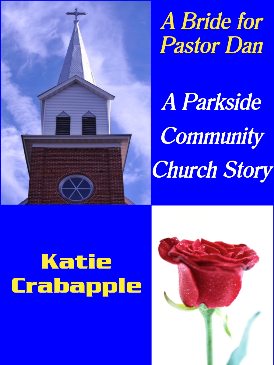 A Bride for Pastor Dan, by Katie Crabapple