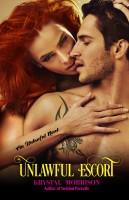 Krystal Morrison - Unlawful Escort (Unlawful Book 1)