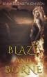 Blaze and Borne (Draghans of Firiehn Book 2) by Jenna Elizabeth Johnson