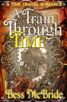 Cover for 'A Train Through Time'