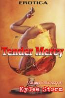 Kaylee Storm - Tender Mercy