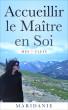 Accueillir le Maître en Soi, mes 7 clefs by Maridanie