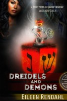 Eileen Rendahl - Dreidels and Demons: A Holiday Story from the Messenger Series
