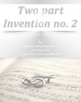 Pure Sheet Music - Two part Invention no. 2 Pure sheet music for clarinet and cello by Johann Sebastian Bach arranged by Lars Christian Lundholm