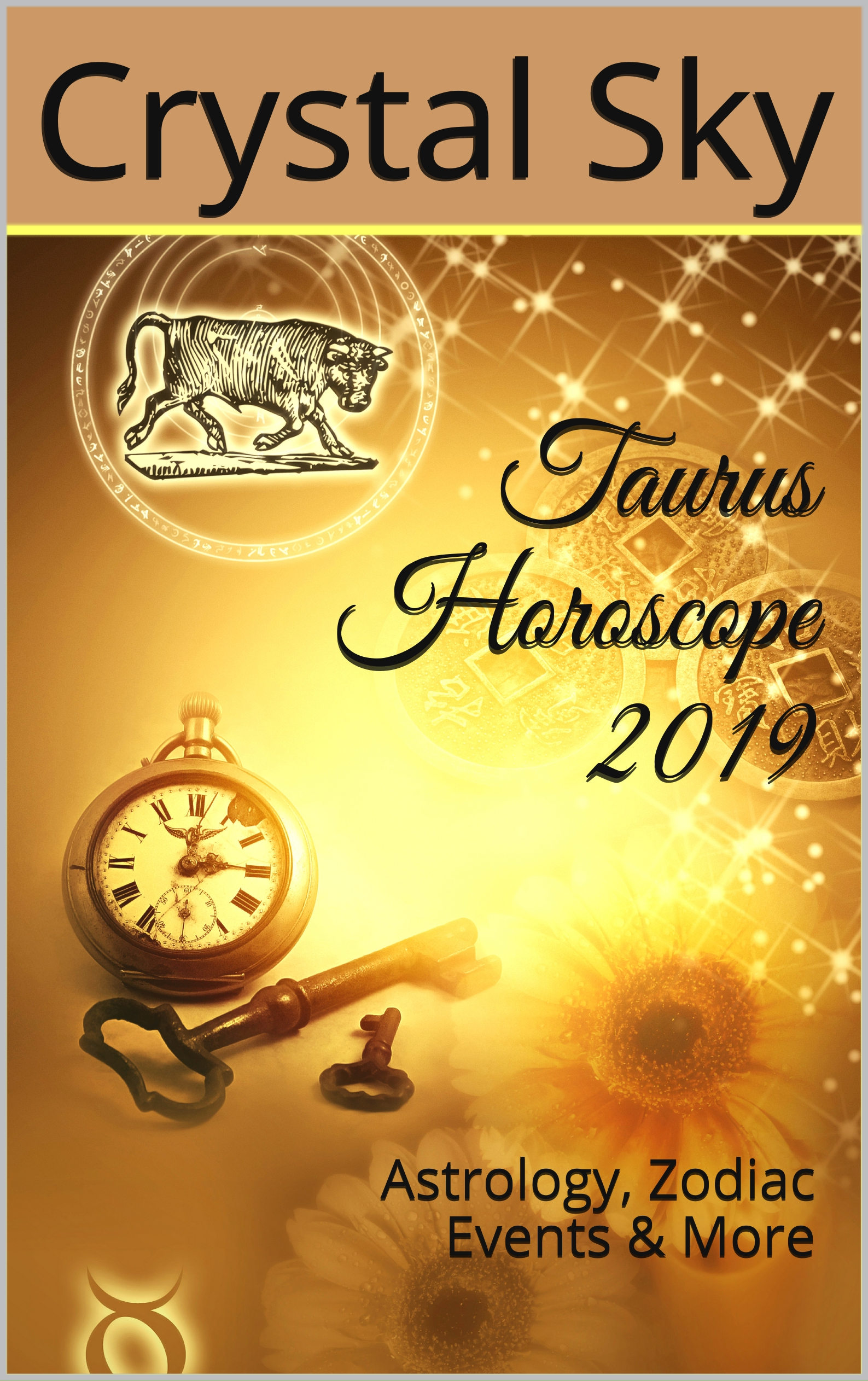Taurus Horoscope 2019, an Ebook by Crystal Sky